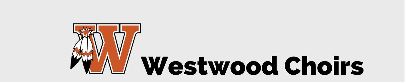 Westwood HS Choirs